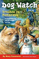 Dog Watch, book 1: Trouble in Pembroke