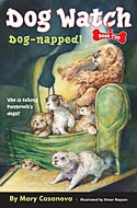 Dog Watch, book 2: Dog-napped