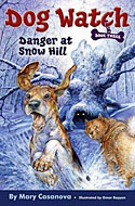 Dog Watch, book 3: Danger at Snow Hill