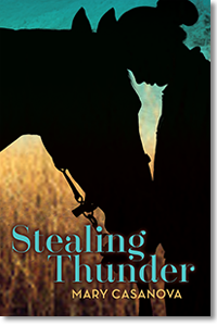 Stealing Thunder by Mary Casanova